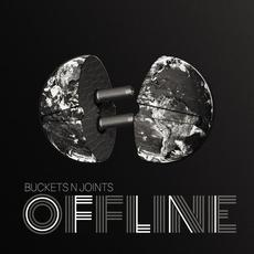 Offline mp3 Album by Buckets N Joints