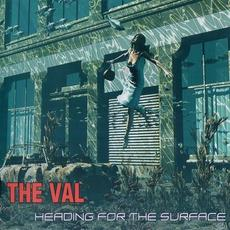 Heading For The Surface mp3 Album by The Val