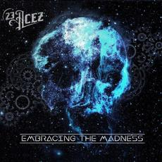 Embracing the Madness mp3 Album by 23 Acez