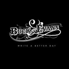 Write A Better Day mp3 Album by Buck And Evans