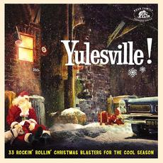 Yulesville!: 33 Rockin' Rollin' Christmas Blasters for the Cool Season mp3 Compilation by Various Artists