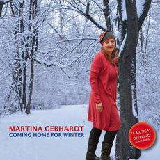 Coming Home for Winter mp3 Album by Martina Gebhardt