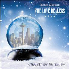 Christmas In Blue mp3 Album by Michele D'Amour & The Love Dealers