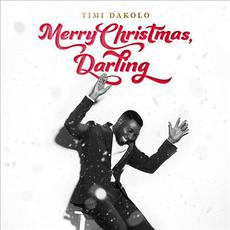 Merry Christmas, Darling mp3 Album by Timi Dakolo