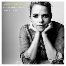In the Magic Hour: Solo Sessions mp3 Live by Aoife O'Donovan