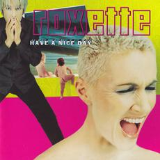 Have a Nice Day (Re-Issue) mp3 Album by Roxette