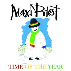 Time Of The Year mp3 Album by Maxi Priest