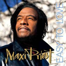 Easy to Love mp3 Album by Maxi Priest