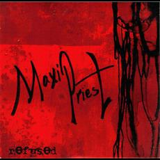 Refused mp3 Album by Maxi Priest