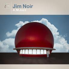A.M Jazz mp3 Album by Jim Noir