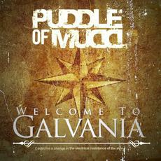 Welcome to Galvania mp3 Album by Puddle Of Mudd