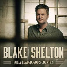 Fully Loaded: God's Country mp3 Album by Blake Shelton