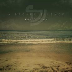 Build it Up mp3 Single by A Broken Silence