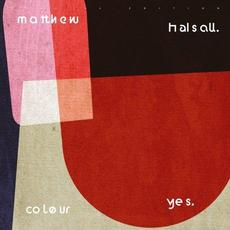 Colour Yes (Special Edition) mp3 Album by Matthew Halsall