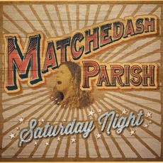 Saturday Night mp3 Album by Matchedash Parish