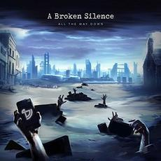 All the Way Down mp3 Album by A Broken Silence