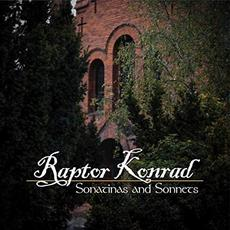 Sonatinas And Sonnets mp3 Album by Raptor Konrad