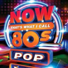 Now That's What I Call 80s Pop mp3 Compilation by Various Artists