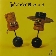That's Eurobeat, Volume 41 mp3 Compilation by Various Artists