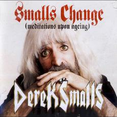 Smalls Change (Meditations Upon Aging) mp3 Album by Derek Smalls