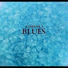 Blues mp3 Album by Alabama 3