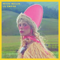 Lil Empire mp3 Album by Petite Meller