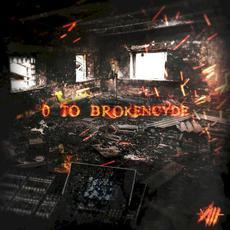 0 to Brokencyde mp3 Album by BrokeNCYDE