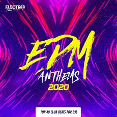 EDM Anthems 2020 mp3 Compilation by Various Artists