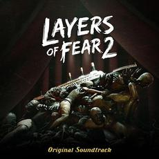 Layers Of Fear 2 (Original Soundtrack) mp3 Soundtrack by Various Artists
