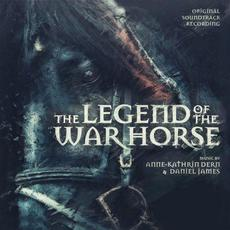 The Legend of the War Horse (Original Soundtrack Recording) mp3 Soundtrack by Various Artists