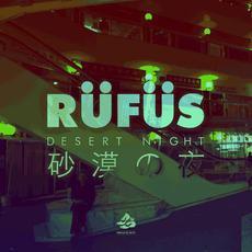 Desert Night (remixes) mp3 Remix by Rüfüs