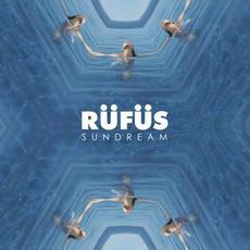Sundream mp3 Remix by Rüfüs