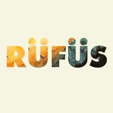 Rüfüs EP mp3 Album by Rüfüs