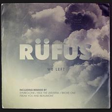 We Left mp3 Album by Rüfüs