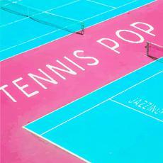 Tennis Pop mp3 Album by Jazzinuf