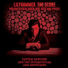 Lilyhammer The Score Volume 2: Folk, Rock, Rio, Bits And Pieces mp3 Album by Little Steven And The Interstellar Jazz Renegades
