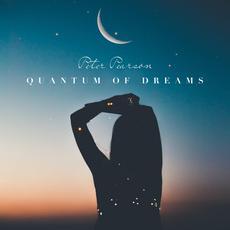 Quantum Of Dreams mp3 Album by Peter Pearson