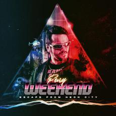 Escape From Neon City mp3 Album by Fury Weekend