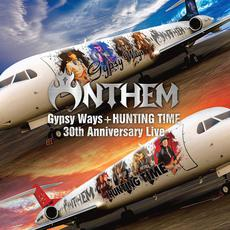 Gypsy Ways + Hunting Time: 30th Anniversary Live mp3 Live by ANTHEM