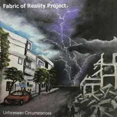 Unforeseen Circumstances mp3 Album by Fabric Of Reality Project