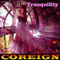 Tranquility mp3 Album by Coreign