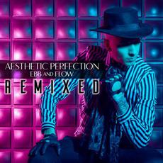 Ebb and Flow: Remixed mp3 Single by Aesthetic Perfection