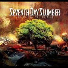 Closer To Chaos mp3 Album by Seventh Day Slumber