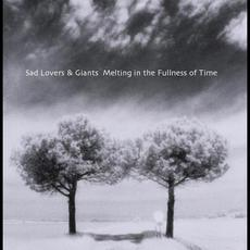 Melting in the Fullness of Time mp3 Album by Sad Lovers and Giants