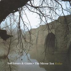 The Mirror Test Redux mp3 Album by Sad Lovers and Giants
