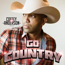 Go Country mp3 Album by Coffey Anderson