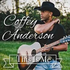 This Is Me mp3 Album by Coffey Anderson