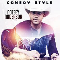 Cowboy Style mp3 Album by Coffey Anderson