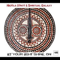 Let Your Light Shine On mp3 Album by Nicola Conte & Spiritual Galaxy