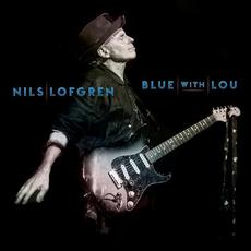 Blue With Lou mp3 Album by Nils Lofgren